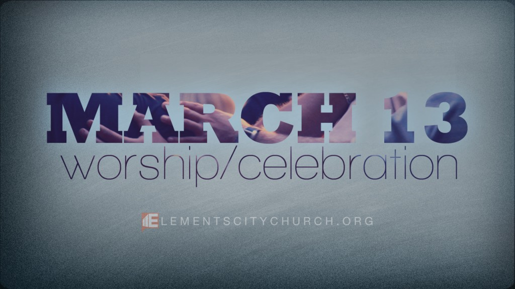 Worship/Celebration Gathering